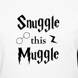 #Snuggle this #Muggle -- https://shop.spreadshirt.com/djbalogh/snuggle+this+muggle-A105548961  #shirt #tshirt #tee #apparel #djbdesign #clothing #funny #humor #jokes #saying #quotes #satire #mean #sarcasm #fun #happy #meme #insult #adult #internet #online #phrase #cute #silly #lazy #tired #nap