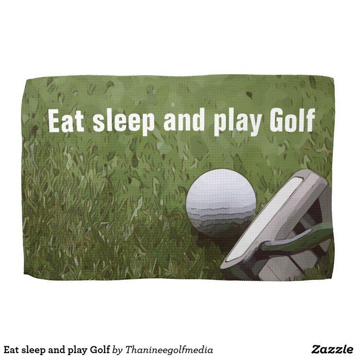 Eat sleep and play Golf Hand Towel