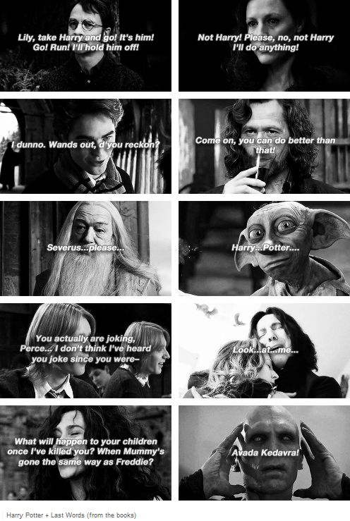 Last words of Harry Potter characters...A moment of silence for them, please.