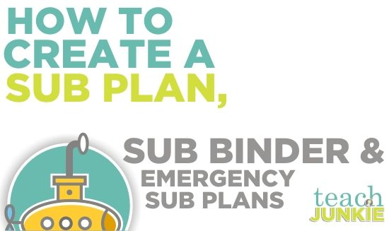 Teach Junkie: Howo To Create a Sub Plan, Sub Binder and Emergency Sub Plans