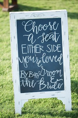 Wedding chalkboard sign. Choose a seat either side. Wedding ceremony entry