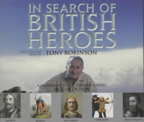 """""""In Search of British Heroes"""" av Tony Robinson  'An Audiobook'"""