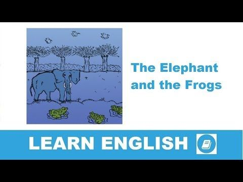 The Elephant and the Frogs - Short Story in English