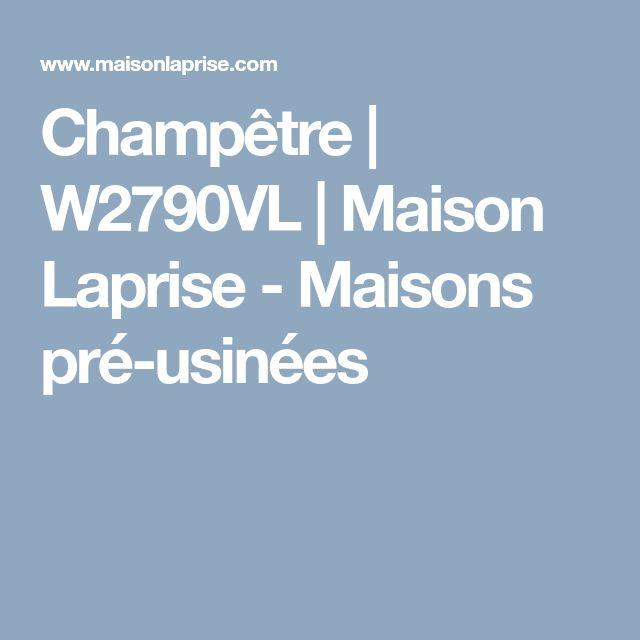 Champêtre   W2790VL   Maison Laprise - Maisons pré-usinées