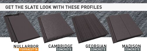 Get the slate look for a fraction of the price with these different profiles.