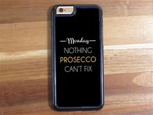 Monday Nothing Prosecco Can't Fix case cover for samsung galaxy S3 S4 S5 S6 S6 edge S7 S7 edge Note 3 Note 4 Note 5 #SS477(China (Mainland))