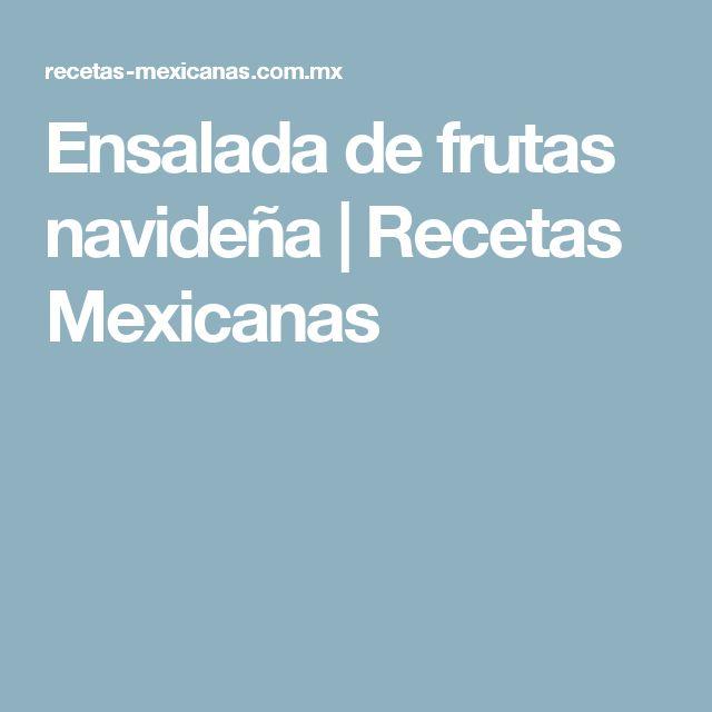 Ensalada de frutas navideña   Recetas Mexicanas