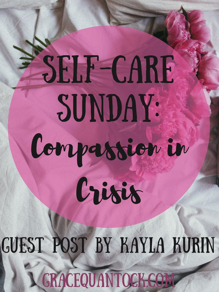 Self-Care Sunday: Compassion in Crisis [Self-Care Sunday Series: wellness experts worldwide are sharing their self-care expertise, practices, routines and personal stories. Today our guest post is by yoga therapist, teacher and health advocate for chronic illness, Kayla Kurin]  Life is often chaotic when living with a chronic illness. But am I the only one who feels the world is on the brink of collapse right now?  On top of our day to day stressors and energy drains, we've now got some...