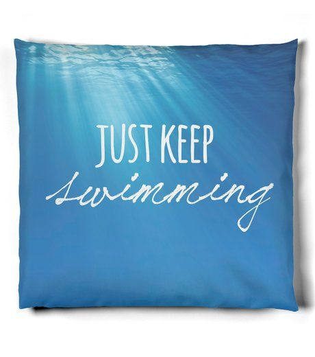 Just Keep Swimming | Pillow | When life gets you down... Just Keep Swimming. Show off your love for Finding Nemo with this pillow. It also makes a great gift for any fan of Dory! #JustKeepSwimming #Finding Nemo #Disney #Dory