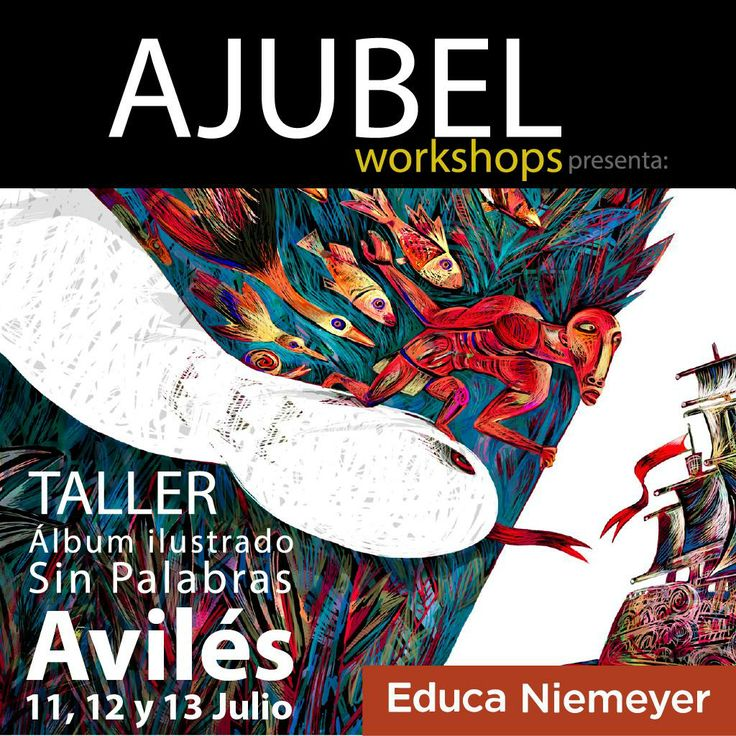 Ajubel workshop http://www.educaniemeyer.org/p682480-ajubel-workshops-album-ilustrado-sin-palabras.html