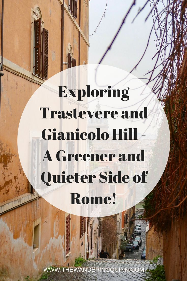 Exploring Trastevere & Gianicolo Hill. A Greener and Quieter Side of Rome!  Trastevere is an old artisan's quarter of Rome. It's full of cobbled, windy Italian Streets and full of beautiful restaurants, cafes and bars. I explored Trastevere before heading up Gianicolo Hill where I saw panoramic views over the city of Rome. I'd really suggest visiting this part of the city to see a greener and quieter side of Rome!