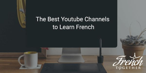 Discover 13 Youtube channels to learn French whether you're a beginner, an intermediate or an advanced learner!