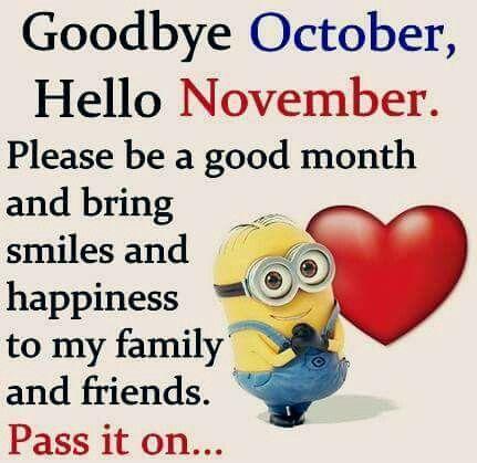Good Bye October,  Hello November