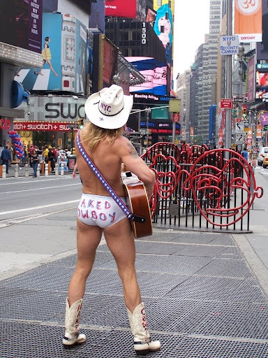 Naked Cowboy in Times Square (He's there 365 days a year, singing his heart out. He can help with directions if you're lost.)
