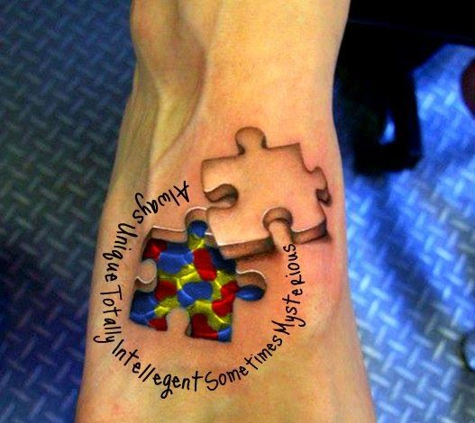 Autism Puzzle Piece Tattoo Designs | With a little editing, I present, my next tattoo in honor of my best ...
