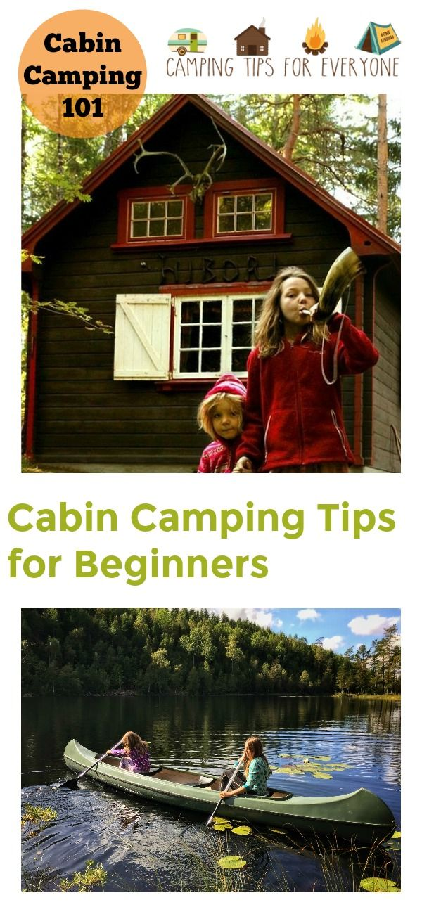 Cabin Camping Tips for Beginners. Considering renting a camping cabin for your next vacation? All the tips you need to find the right cabin for you and pack for your stay. #camping #cabincamping #campingtips