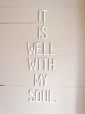 <3: Wall Art, It Is Well, Amen, Inspiration, Jesus, Gods Is There, Wall Decoration, Soul Quotes, White Wall