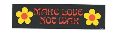MAKE LOVE NOT WAR BUMPER STICKER Bumper stickers are perfect for skateboards, cars, trucks bikes, windows, binders or anywhere else you can think of.