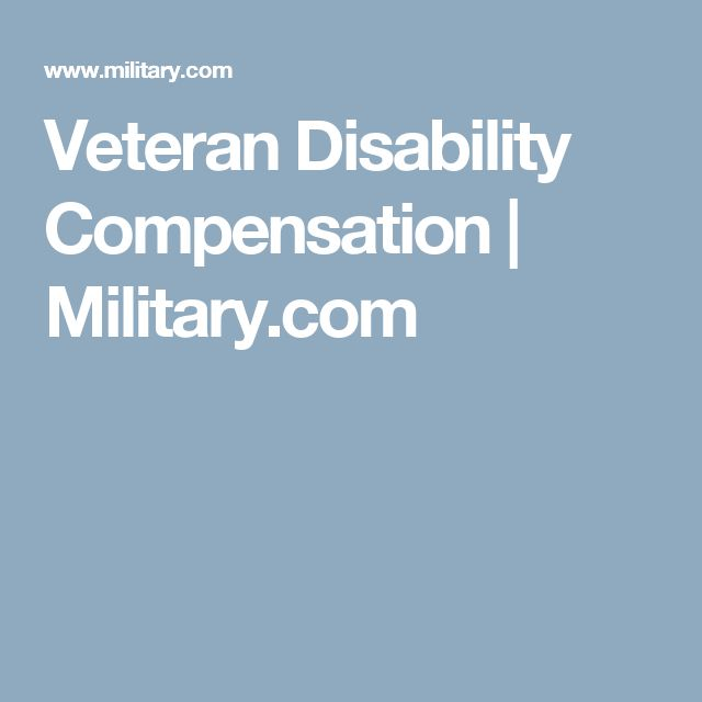 Veteran Disability Compensation | Military.com