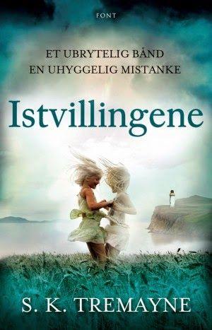 """""""Istvillingene"""" av S.K. Tremayne. 17.05.16."""