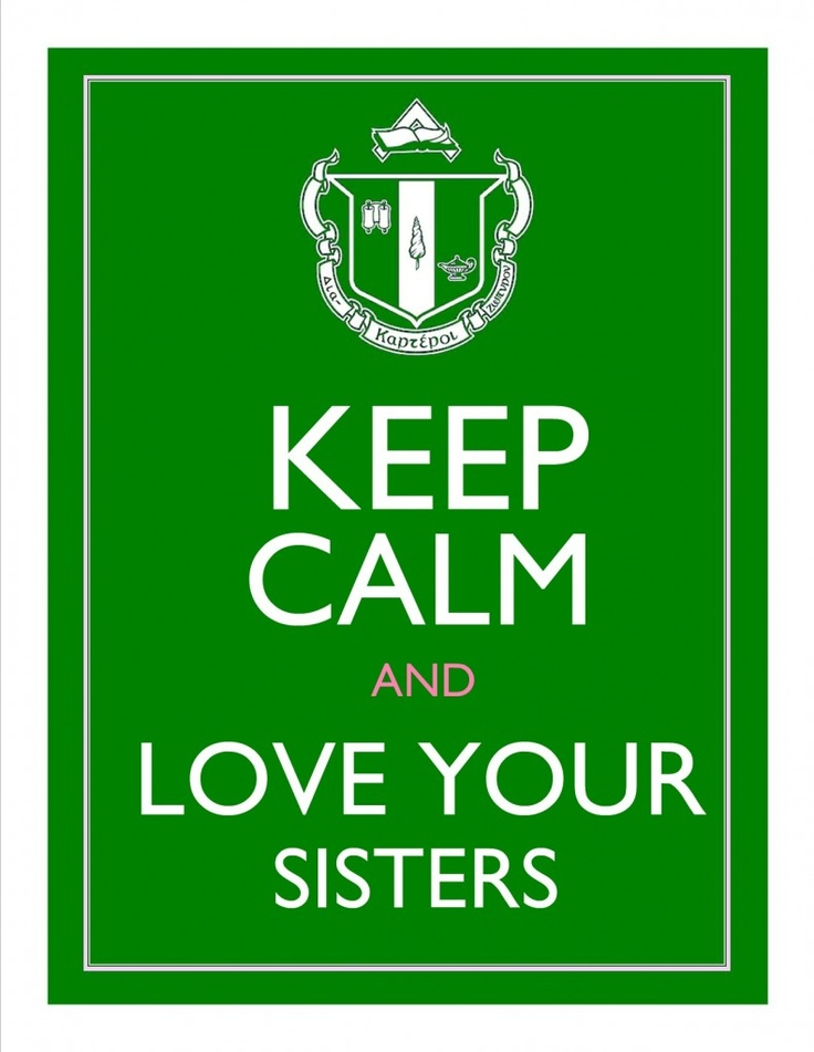 I saw a similar version of this on Pinterest and decided to make a Delta Zeta version.: Sorority Recruitment, My Sisters, Sisters Forever, Love My Sister, Zeta Version, Delta Zeta, Keep Calm, Sorority Sisters, Quotes On Sisters