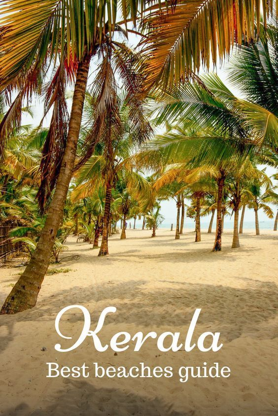 Best beaches in Kerala and which should you choose…
