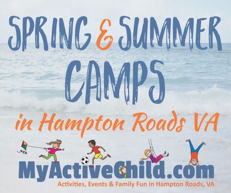 It's time to start thinking Camp! Here is our BIG LIST! Summer Camps In Hampton Roads! http://hamptonroads.myactivechild.com/blog/summer-camps-in-hampton-roads/