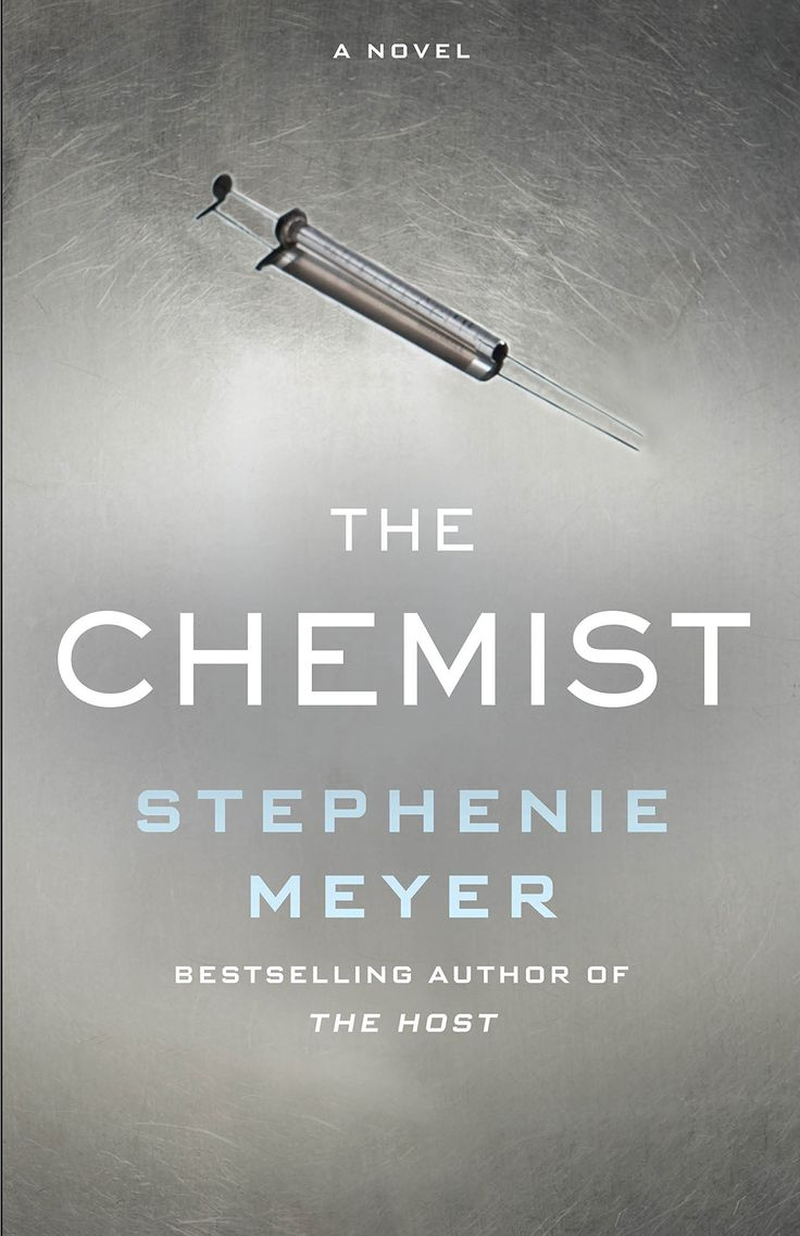 Amazon.com: The Chemist (9780316387835): Stephenie Meyer: Hardcover: 512 pages Publisher: Little, Brown and Company (November 15, 2016)