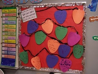 We Can Light up the World: easy bulletin board.  Cut out Christmas lightbulb shapes from construction paper and students write something they could do to make the world a better place.