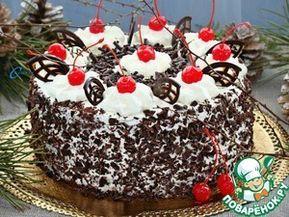 """Шварцвальдский вишневый торт """"Черный лес"""""""
