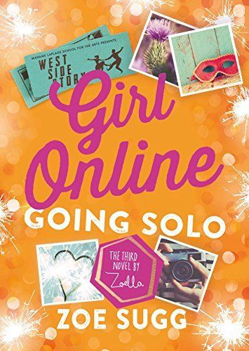 Girl Online: Going Solo: The Third Novel by Zoella, http://www.amazon.com/dp/150116211X/ref=cm_sw_r_pi_s_awdm_TCLLxbNE2C1JP