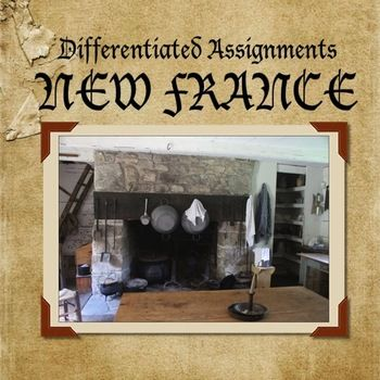 New France - Grade 7 History Differentiated Assignments