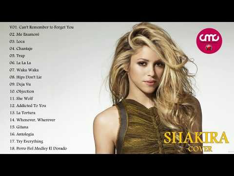 Shakira Greatest Hits Full Cover 2017 - Shakira Best Songs facebook: https://goo.gl/vhFjlv