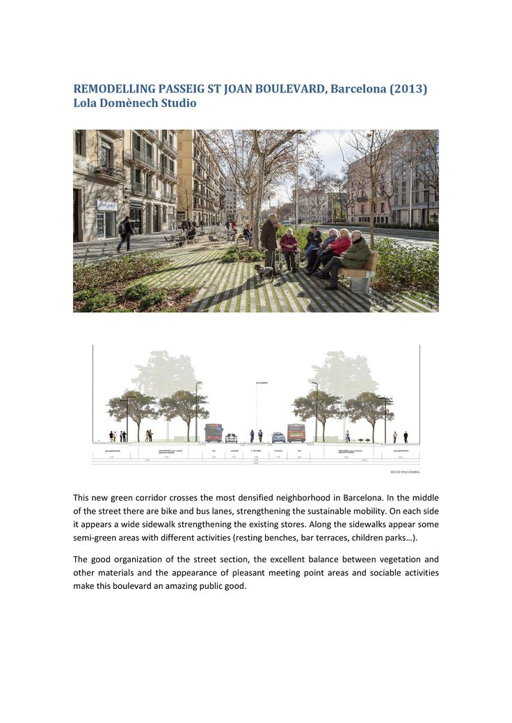 WEEK 2. The public good I have chosen to analyze is the Passeig Sant Joan Boulevard, located in Barcelona.