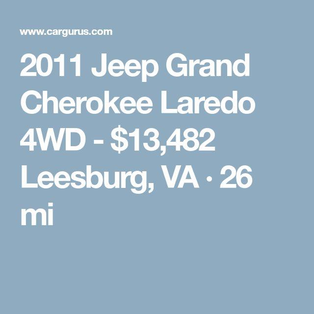 2011 Jeep Grand Cherokee Laredo 4WD - $13,482 Leesburg, VA · 26 mi
