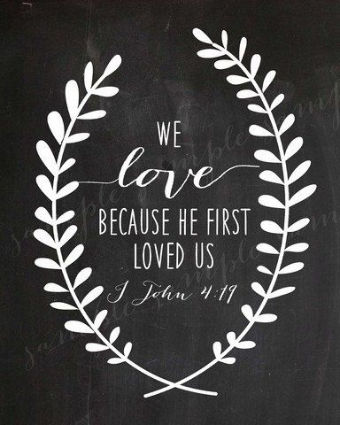LOVE  Chalkboard WALL ART Wreath Bible Verse Religious Christian We Love Because He first Loved us Instant Download Printable File on Etsy, $6.58 AUD