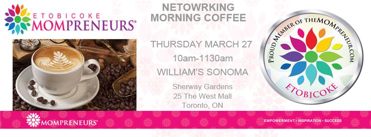 TOMORROW AT 10AM #Coffee #Networking William's Sonoma Sherway Gardens Pls RT & RSVP http://bit.ly/Mar27Coffee