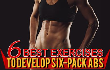 Getting 6 Pack Abs Demands The Appropriate Workouts