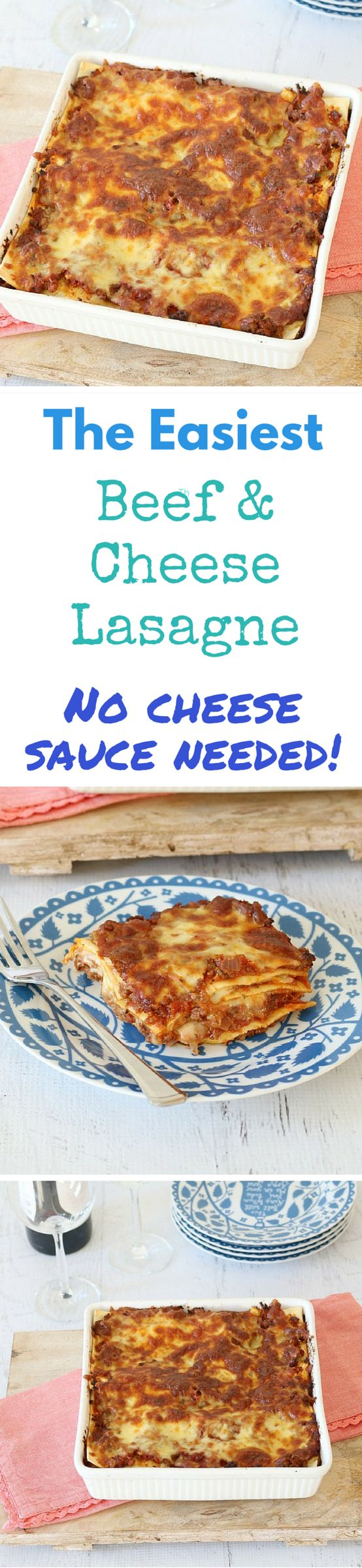 Quick & Easy Midweek Beef Lasagne - Super cheesy without the need for a béchamel sauce... so, so easy! This lasagne is on high rotation in our house!!