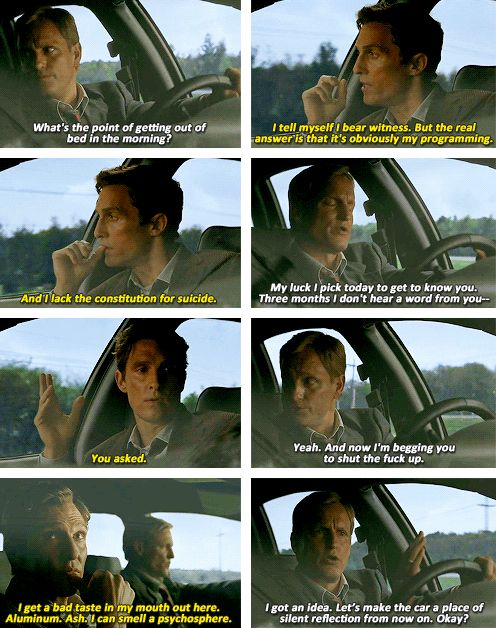 """True Detective- """"And I lack the constitution for suicide""""."""