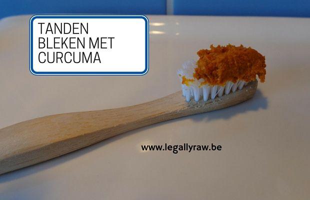 Tanden bleken met curcuma - LegallyRaw.be