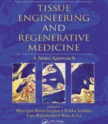 Tissue Engineering And Regenerative Medicine: A Nano Approach PDF