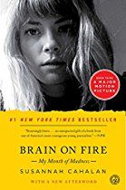 Brain on Fire: My Month of Madness By Susannah Cahalan  Such a great book on Anti-NMDA receptor encephalitis---a medical autoimmune condition where antibodies produced by the  immune system attack NMDA receptors in the brain.