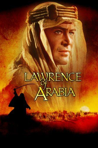 Lawrence Of Arabia ~ Peter O'Toole, Alec Guinness, Anthony Quinn and Jack Hawkins