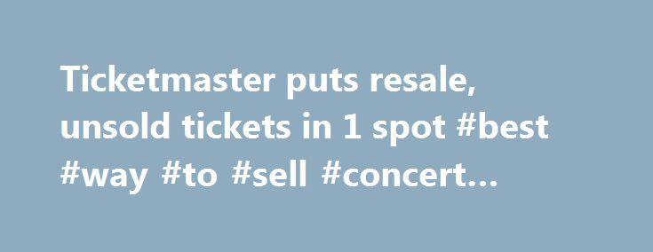 Know when the tickets are going on sale – check the Onsale Dates & Times on Ticketmaster to see when the event is going on sale. If there is a presale, that is when .