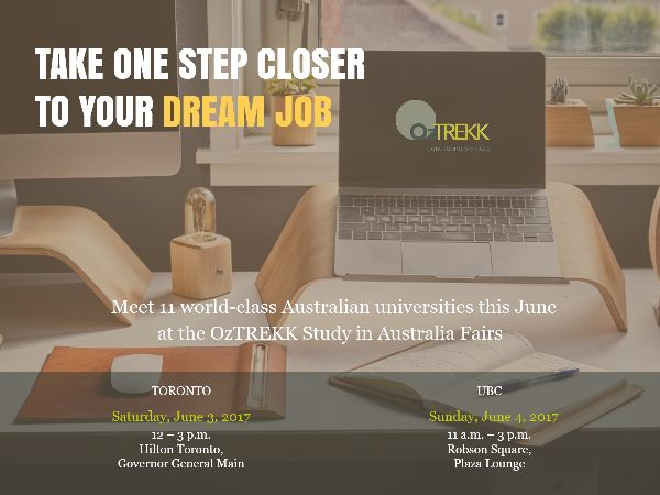 Getting a great education is a step in the right direction. This June, meet Australian universities in person to find out how you can turn your career dreams into reality. Come visit us this June 3 & 4 to find out everything you need to know about studying in Australia.