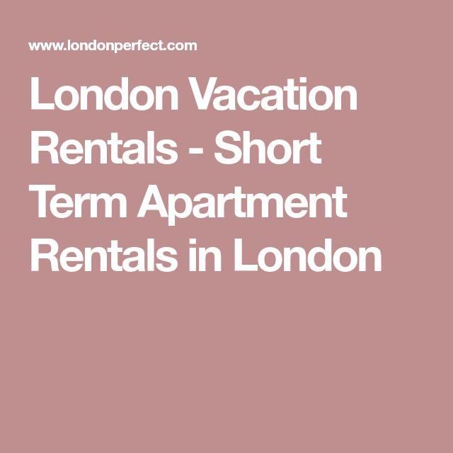 London Vacation Rentals - Short Term Apartment Rentals in London