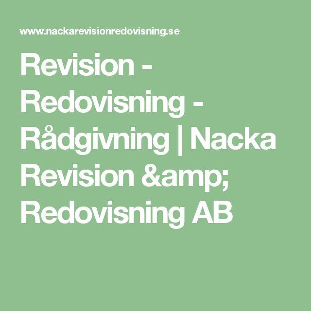 Revision  -  Redovisning  -  Rådgivning   Nacka Revision & Redovisning AB