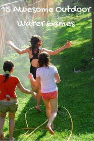 15 awesome outdoor water games from playpartypin.com to beat the heat without a pool