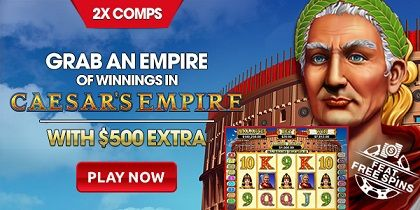 INTERTOPS RED DEPOSIT BONUS - GAME OF THE MONTH DOUBLE COMPS - MATCH BONUSES + FREE SPINS  Vast and opulent, Caesar's Empire has great wealth to offer. Experience the glory of Ancient Rome and claim the riches that are rightfully yours on 20 paylines. Build an empire of winnings with double comps throughout May for our Slot of the Month 'Caesar's Empire'.